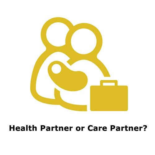 Health Partner or Care Partner?