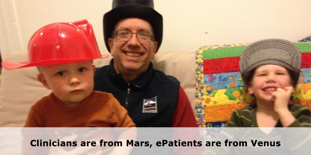 Clinicians are from Mars, ePatients are from Venus