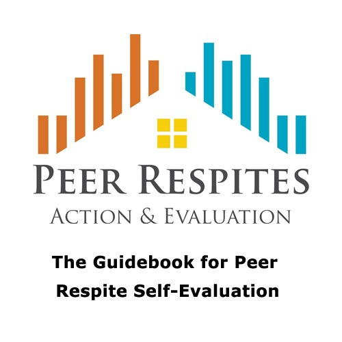 The Guidebook for Peer Respite Self-Evaluation
