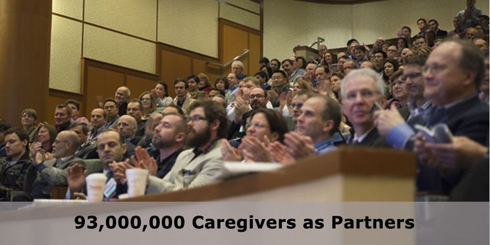 93,000,000 Caregivers as Partners