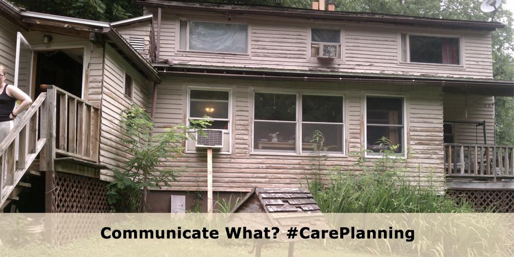 Communicate What? #CarePlanning