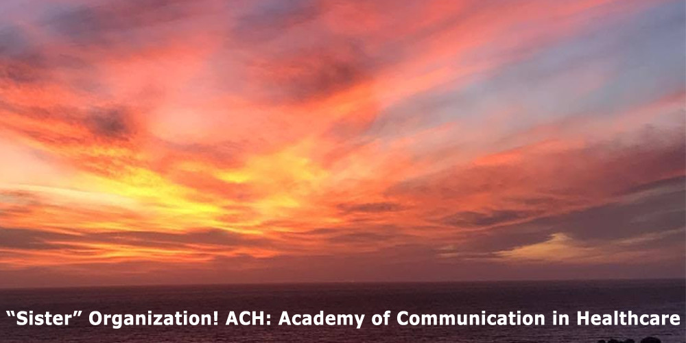 """Sister"" Organization! ACH: Academy of Communication in Healthcare"